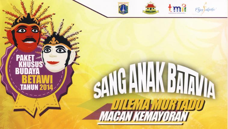 Betawi's Special Colossal Drama Performance